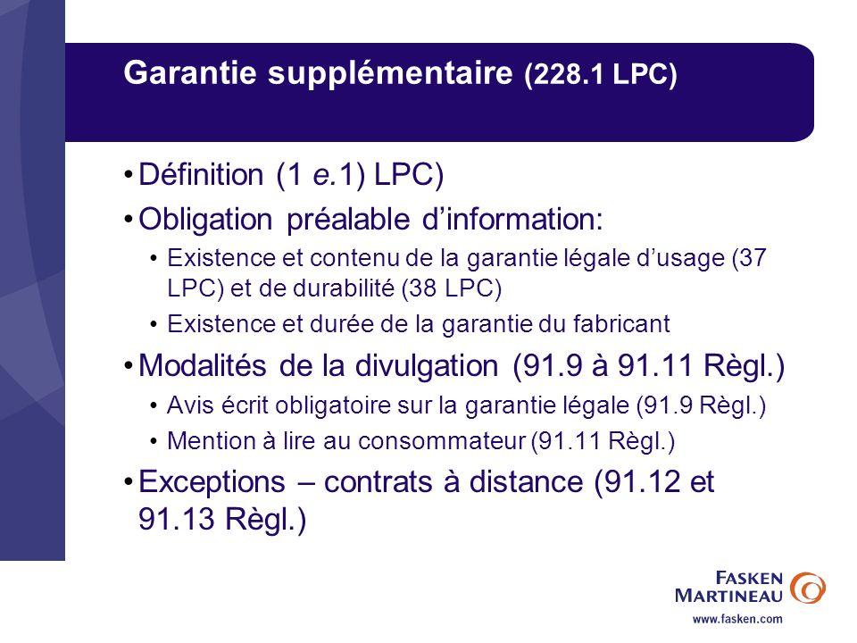 Garantie supplémentaire (228.1 LPC)