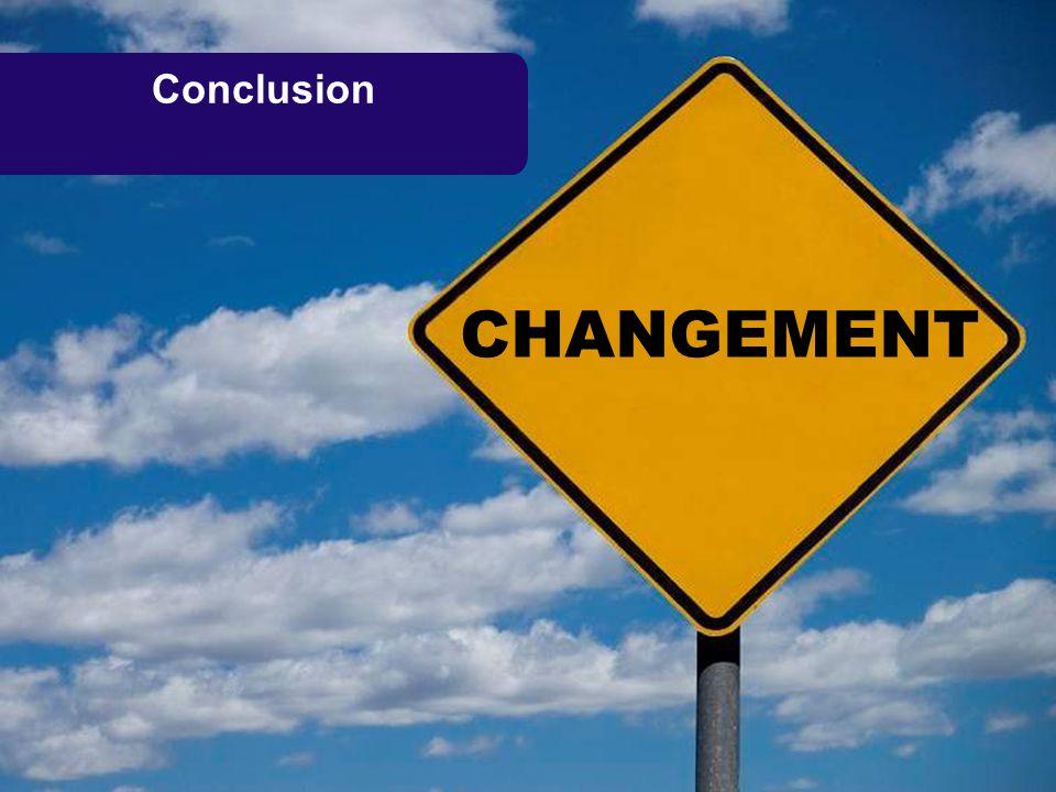 Conclusion CHANGEMENT