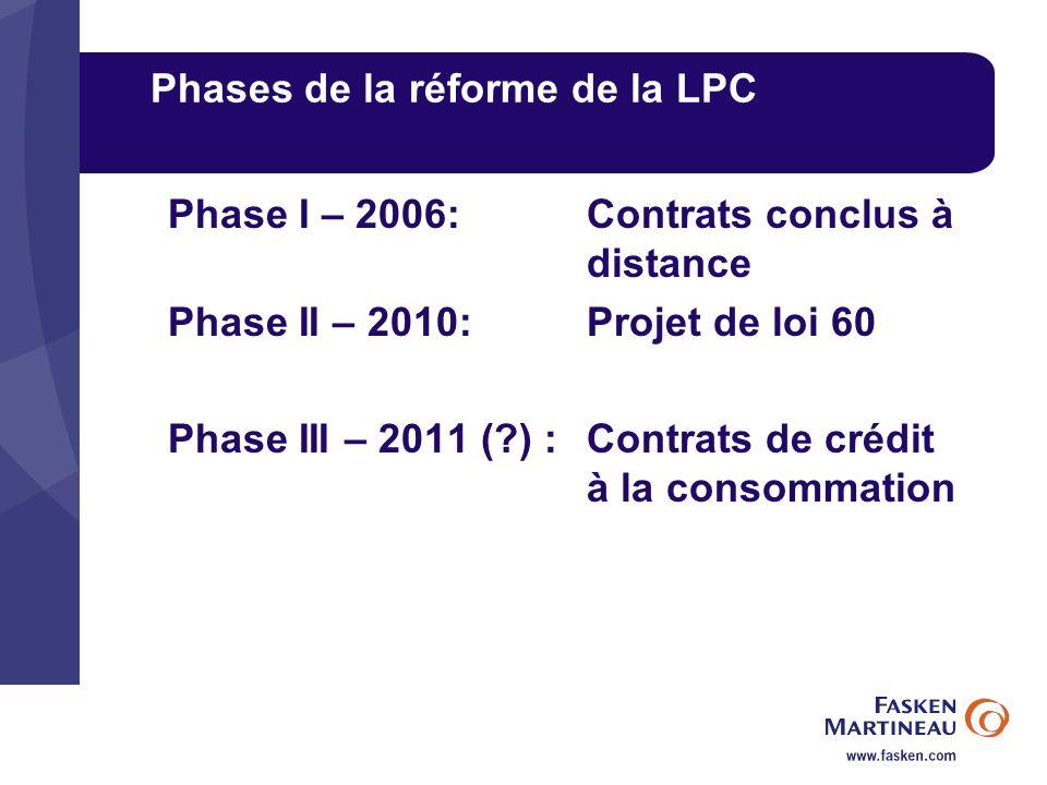 Phases de la réforme de la LPC