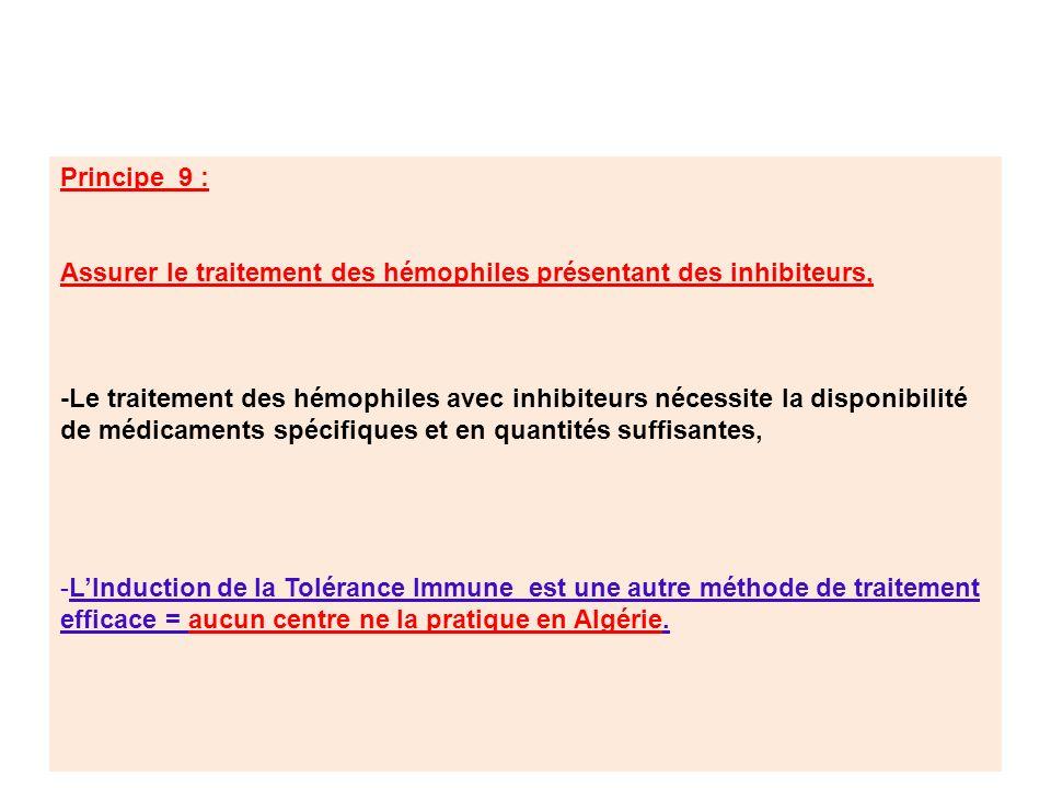 Principe 9 : Assurer le traitement des hémophiles présentant des inhibiteurs,