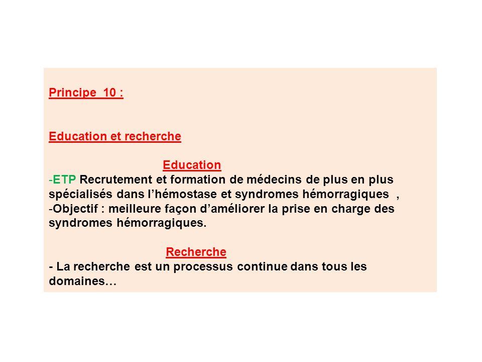 Principe 10 : Education et recherche. Education.