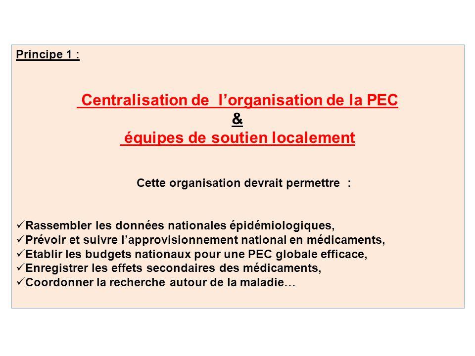 Centralisation de l'organisation de la PEC &