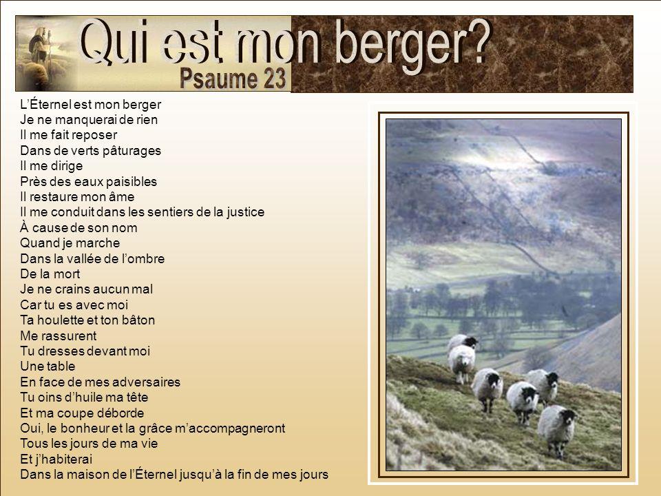 Qui est mon berger Psaume 23 L'Éternel est mon berger