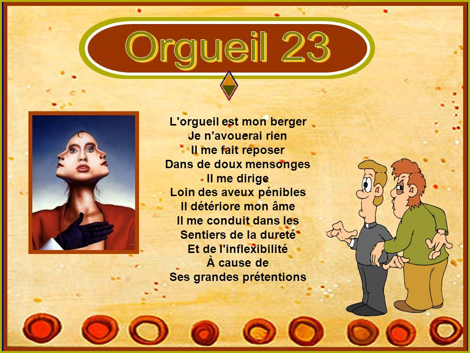 Orgueil 23 L orgueil est mon berger Je n avouerai rien