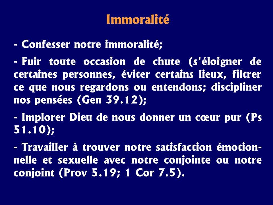 Immoralité Confesser notre immoralité;