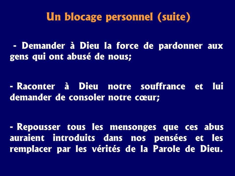 Un blocage personnel (suite)