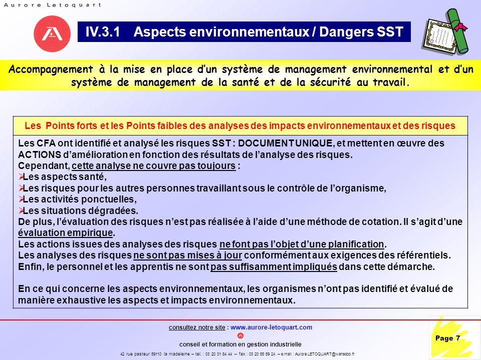 IV.3.1 Aspects environnementaux / Dangers SST