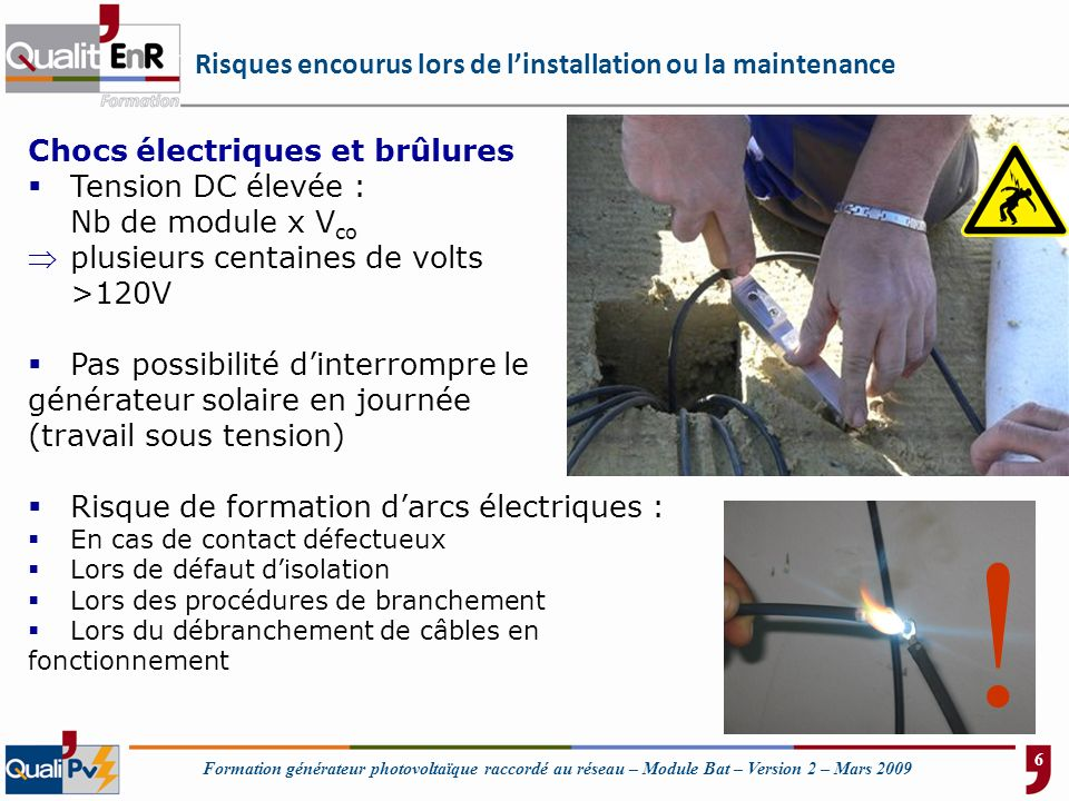 Risques encourus lors de l'installation ou la maintenance
