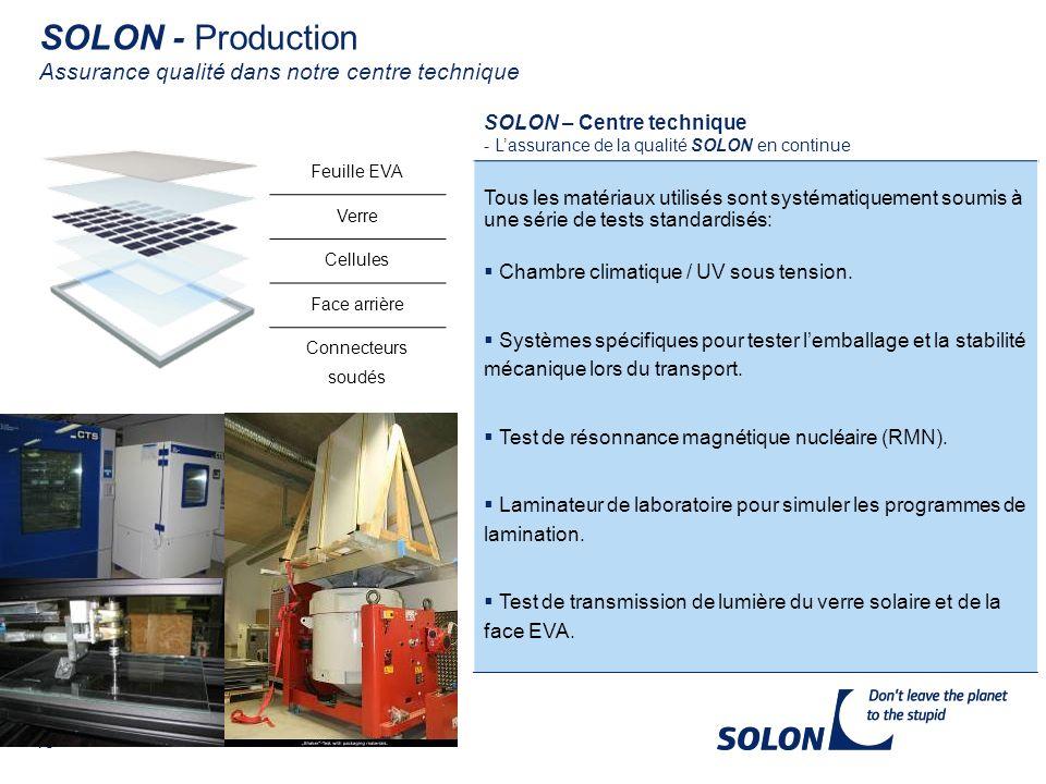 SOLON - Production Assurance qualité dans notre centre technique