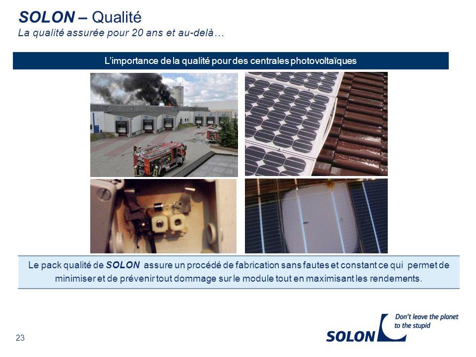 L'importance de la qualité pour des centrales photovoltaïques