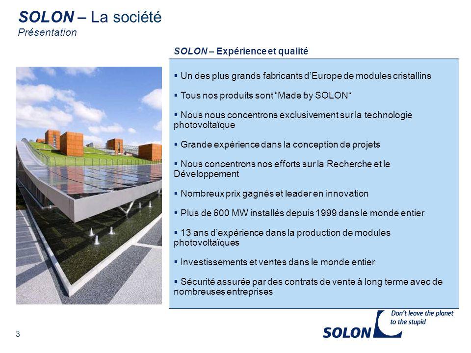 SOLON – La société Présentation SOLON – Expérience et qualité