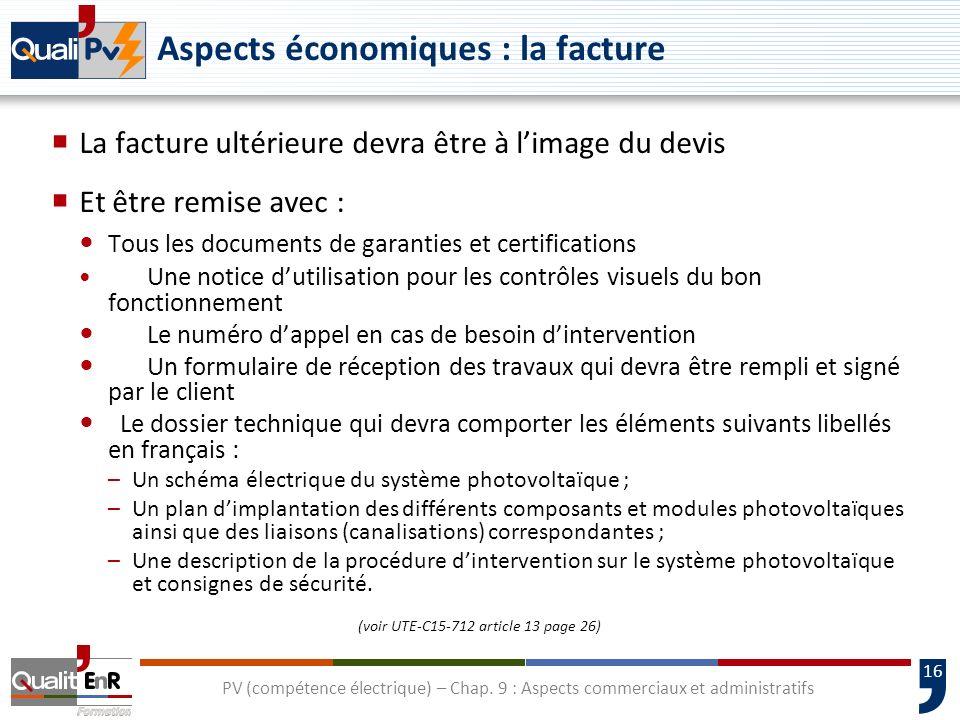 Aspects économiques : la facture