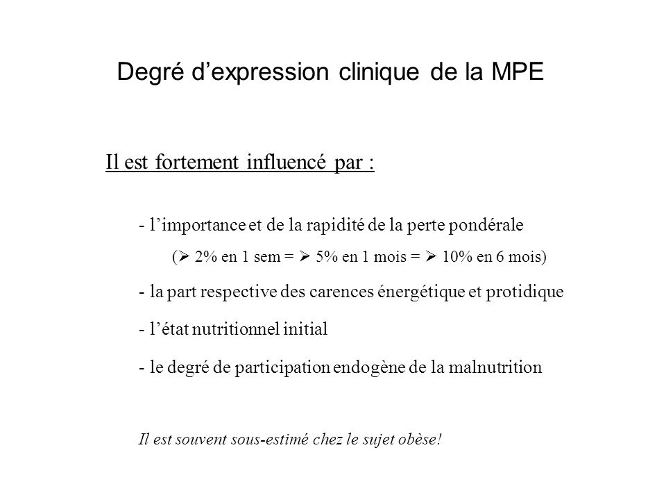 Degré d'expression clinique de la MPE