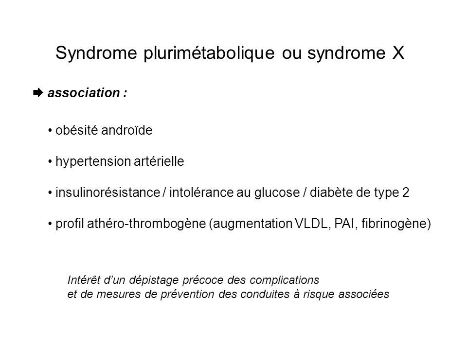 Syndrome plurimétabolique ou syndrome X
