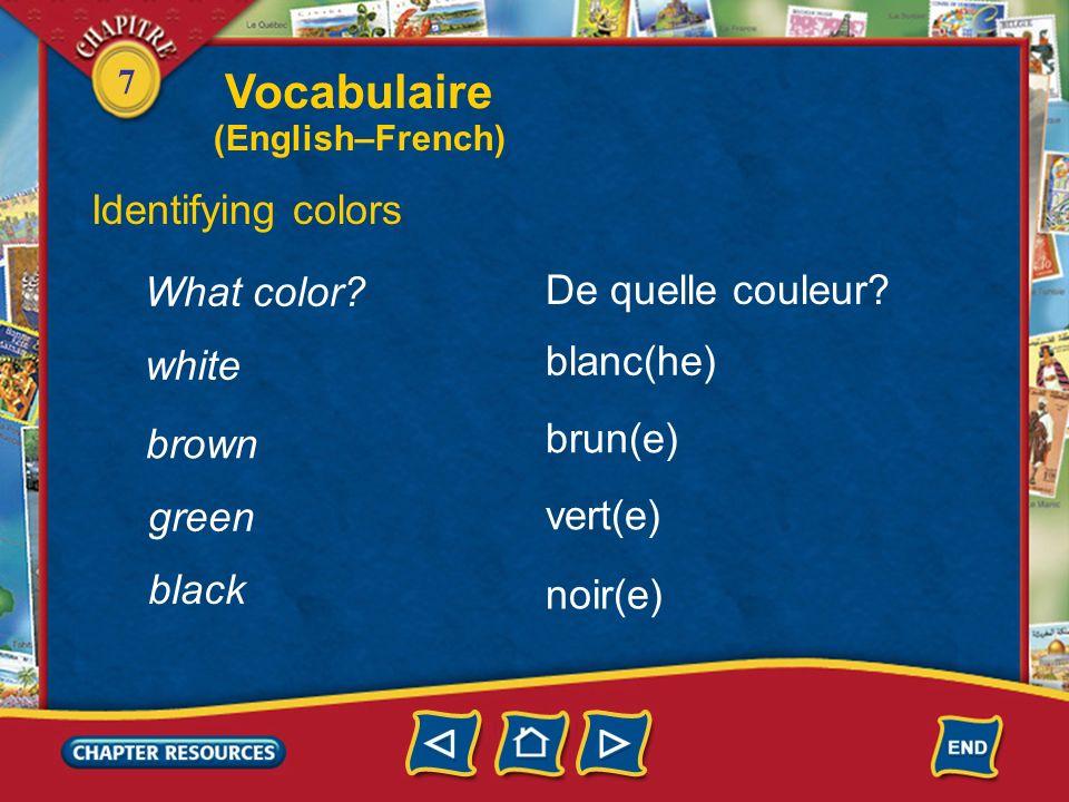 Vocabulaire Identifying colors What color De quelle couleur