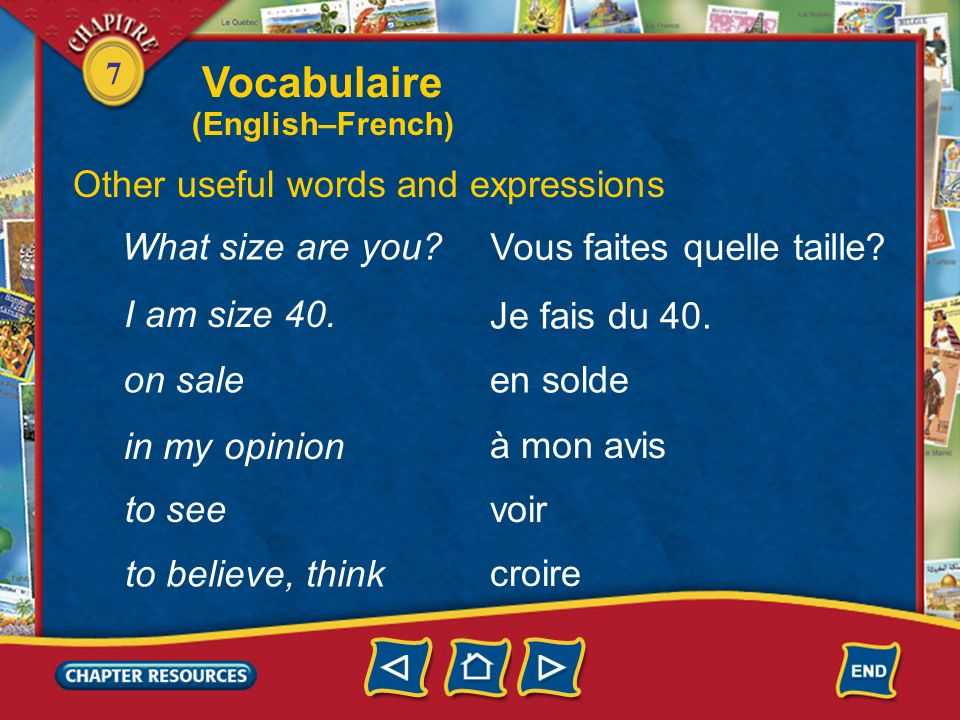Vocabulaire Other useful words and expressions What size are you