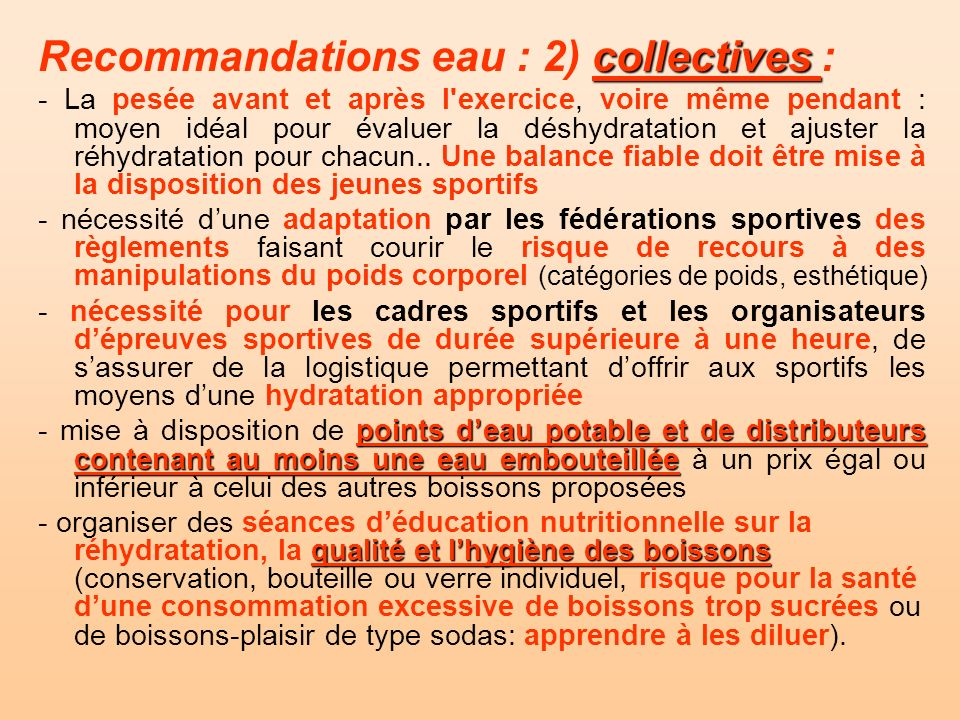 Recommandations eau : 2) collectives :