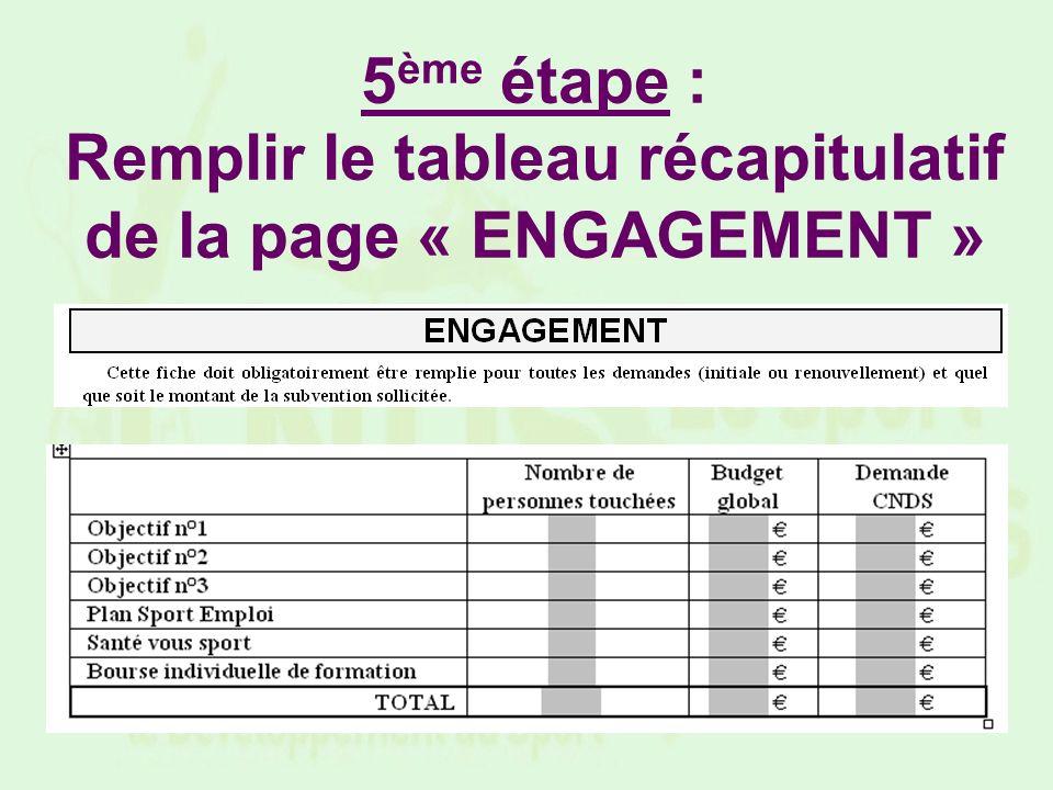 5ème étape : Remplir le tableau récapitulatif de la page « ENGAGEMENT »