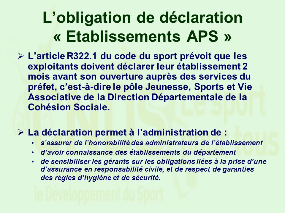 L'obligation de déclaration « Etablissements APS »