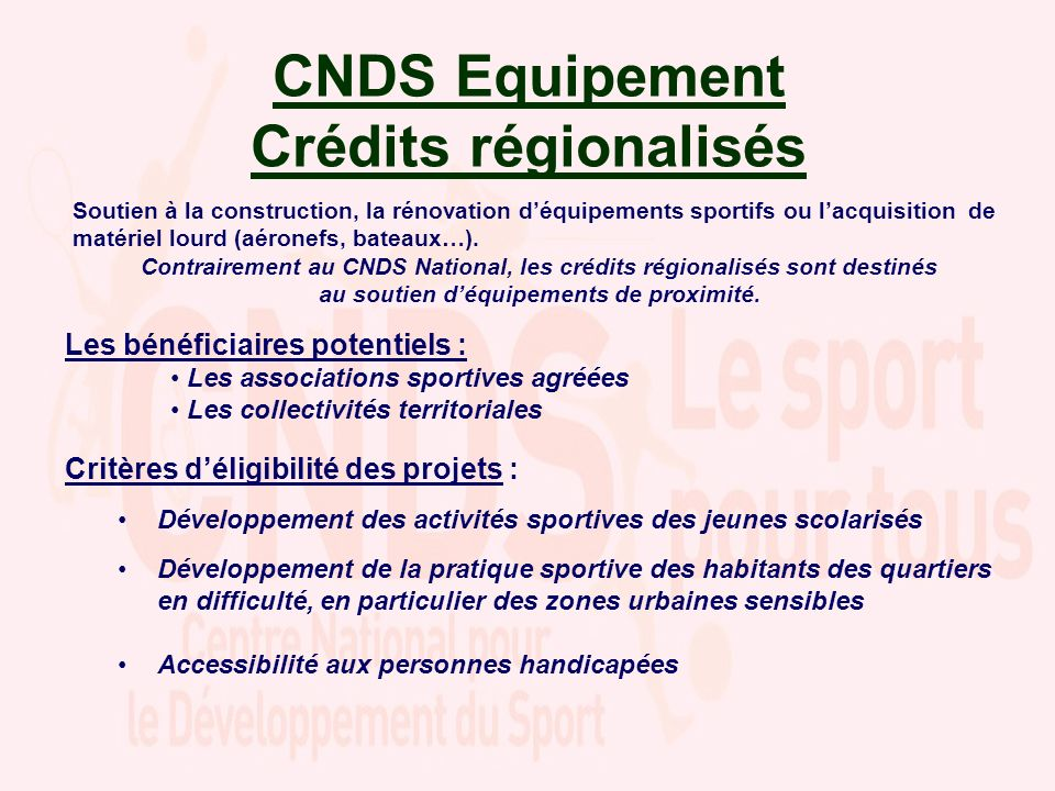 CNDS Equipement Crédits régionalisés