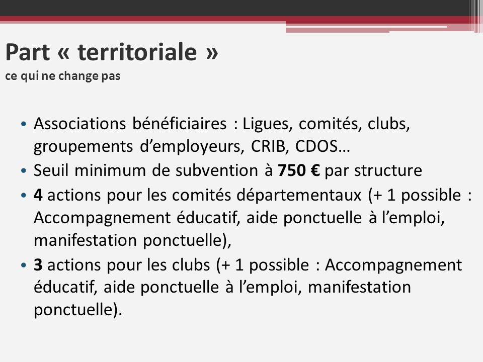 Part « territoriale » ce qui ne change pas