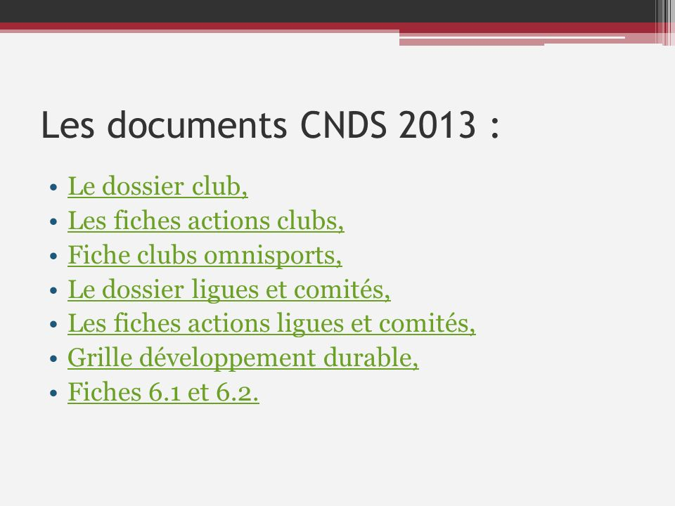 Les documents CNDS 2013 : Le dossier club, Les fiches actions clubs,