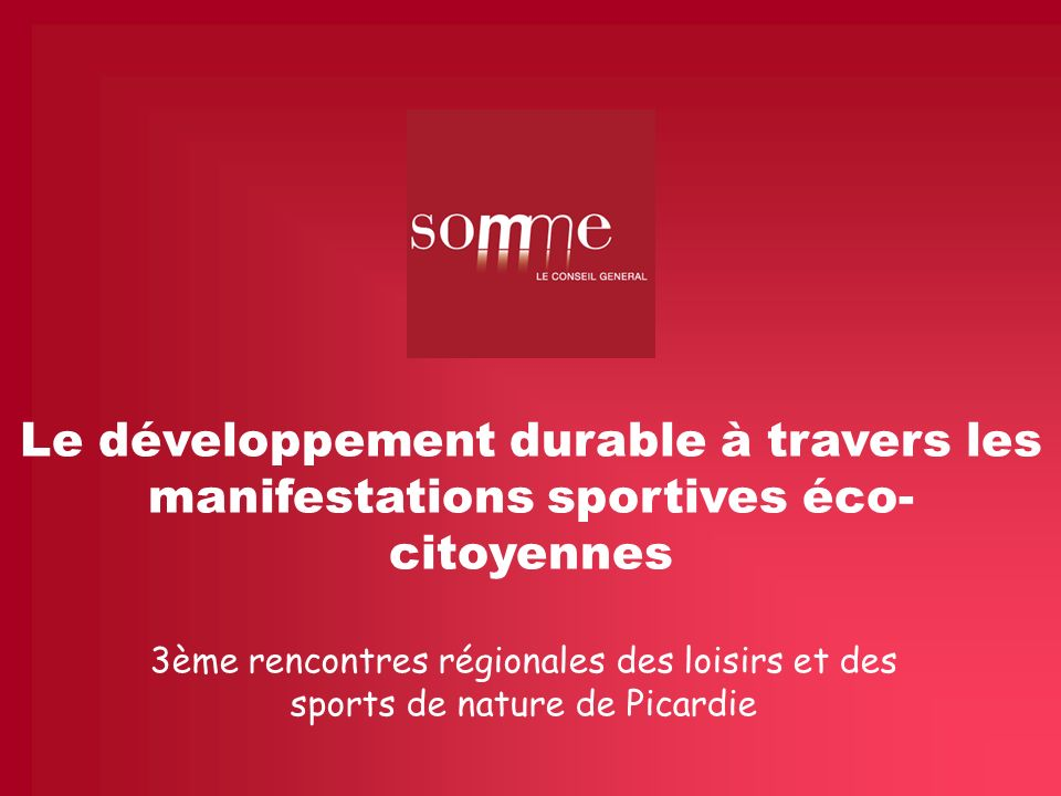 Le développement durable à travers les manifestations sportives éco-citoyennes