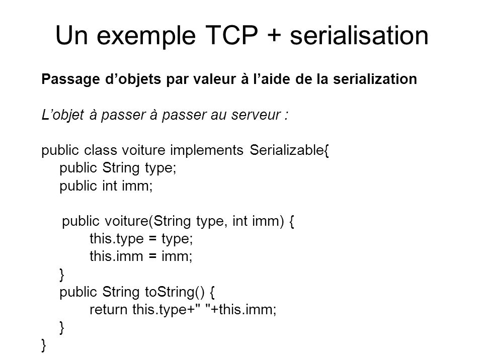 Un exemple TCP + serialisation