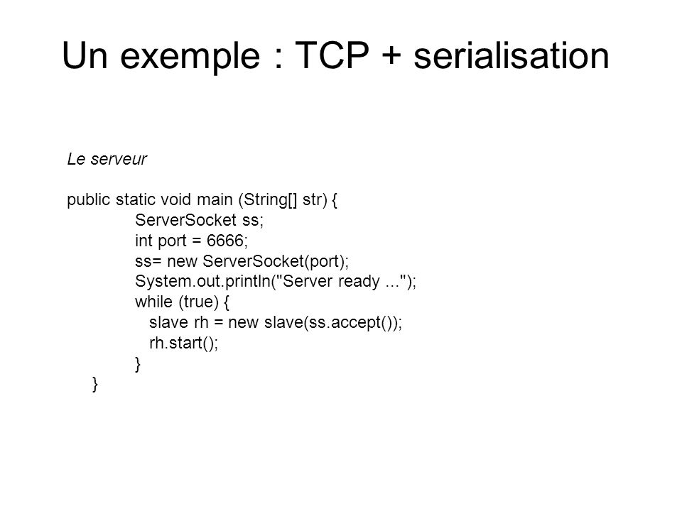 Un exemple : TCP + serialisation