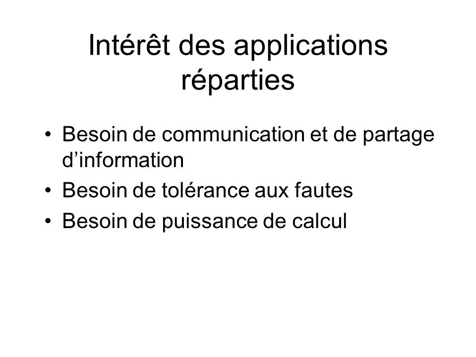 Intérêt des applications réparties