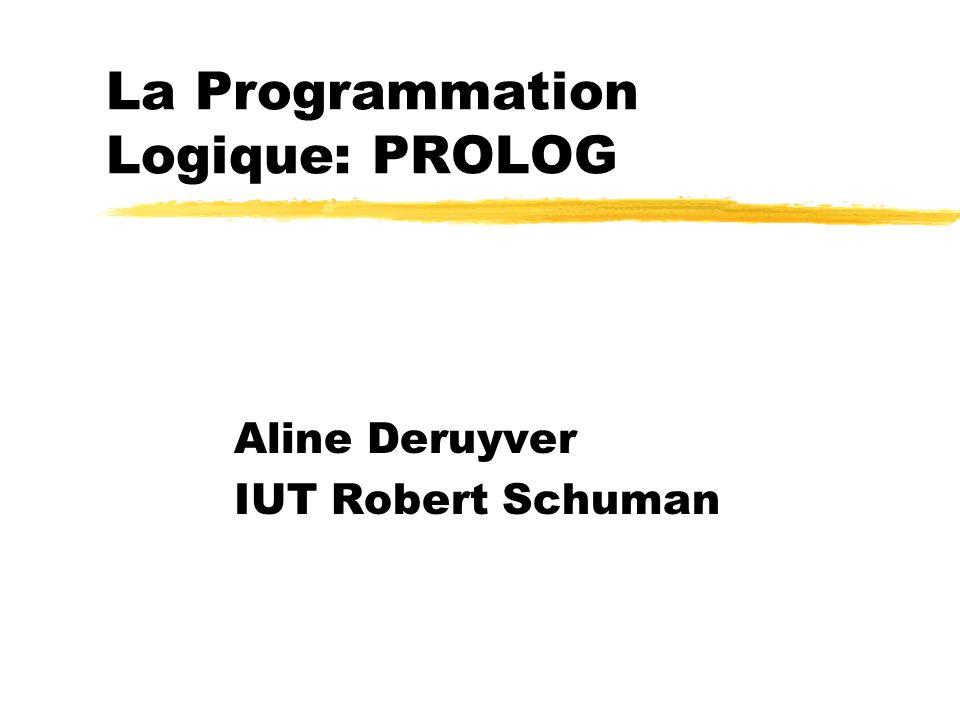 La Programmation Logique: PROLOG