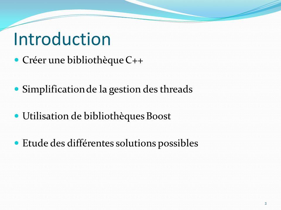 Introduction Créer une bibliothèque C++