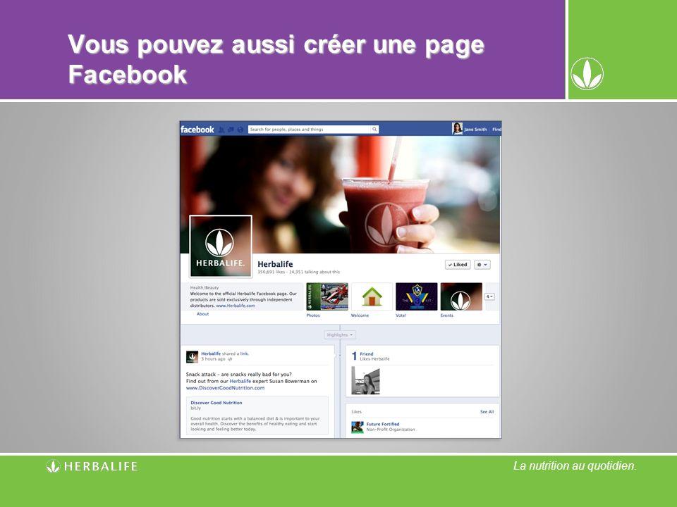 Vous pouvez aussi créer une page Facebook