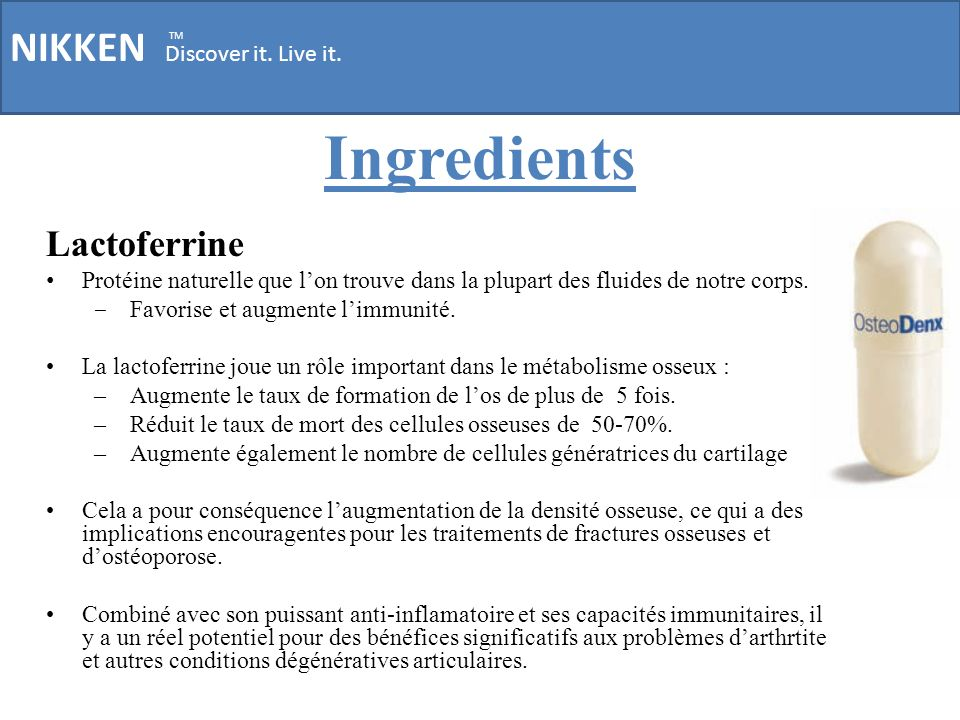 Ingredients NIKKEN Discover it. Live it. Lactoferrine