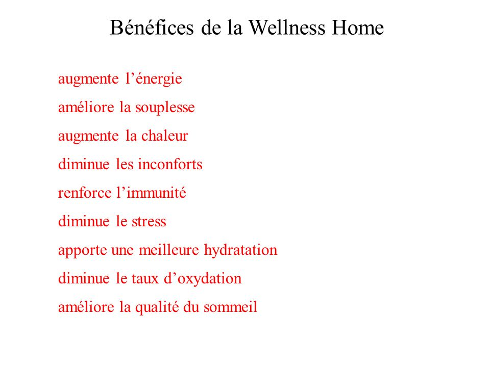 Bénéfices de la Wellness Home