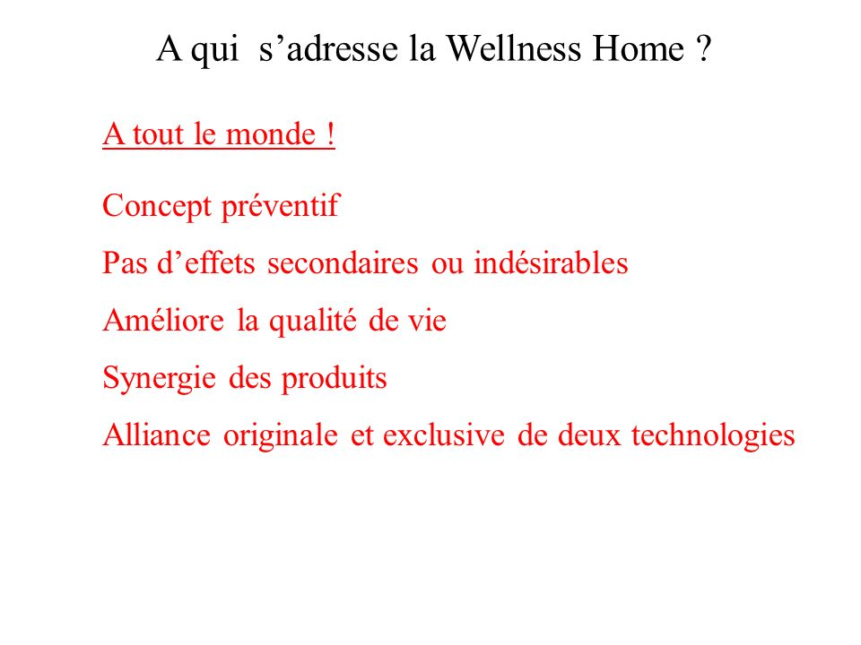 A qui s'adresse la Wellness Home