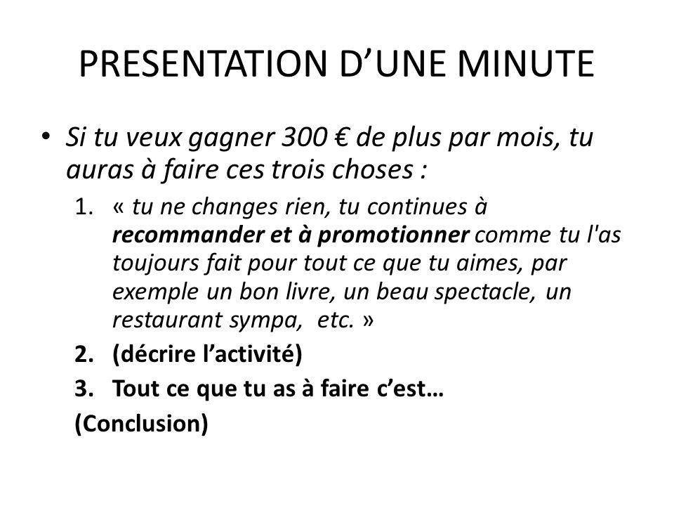 PRESENTATION D'UNE MINUTE