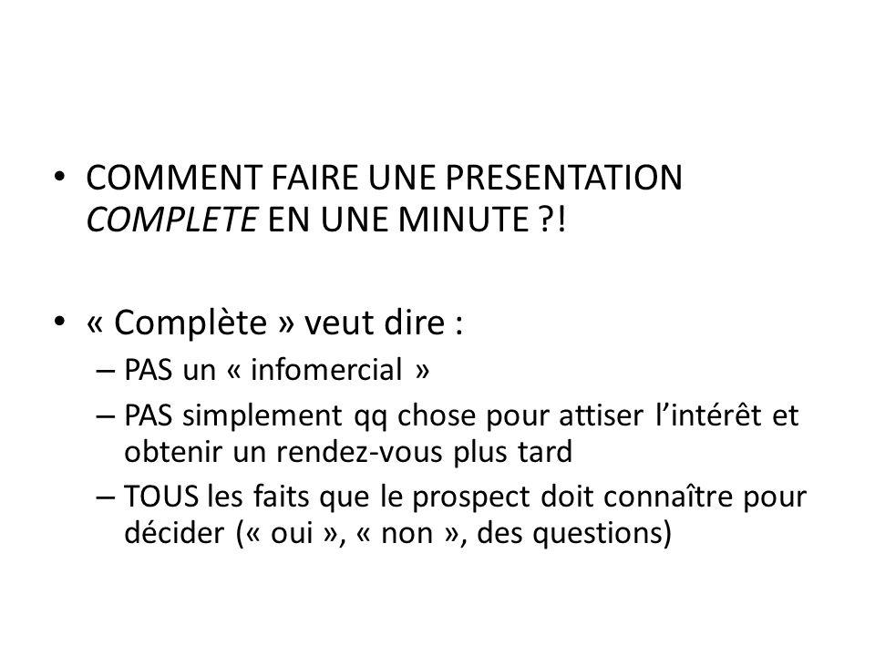 COMMENT FAIRE UNE PRESENTATION COMPLETE EN UNE MINUTE !