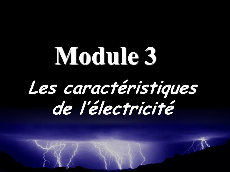 Les caractéristiques de l'électricité