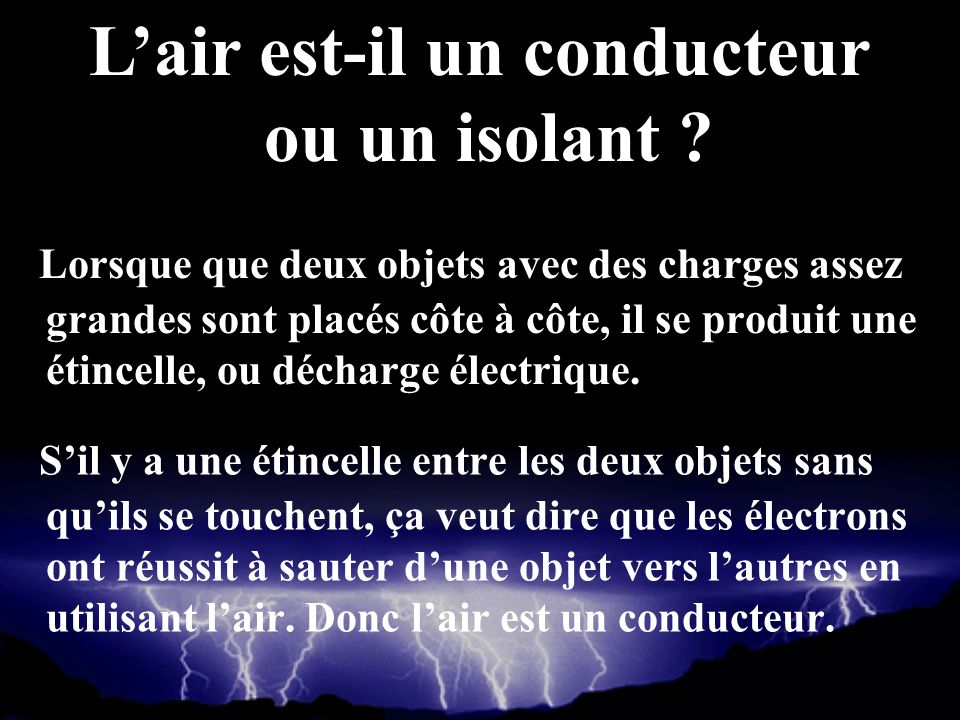 L'air est-il un conducteur