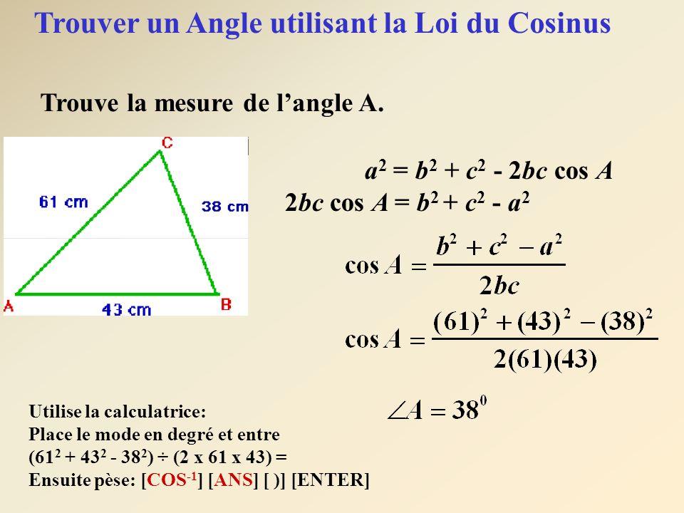 Trouver un Angle utilisant la Loi du Cosinus