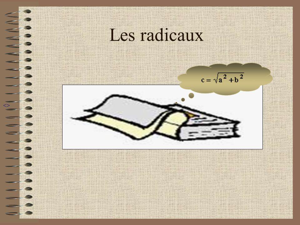 Les radicaux <>