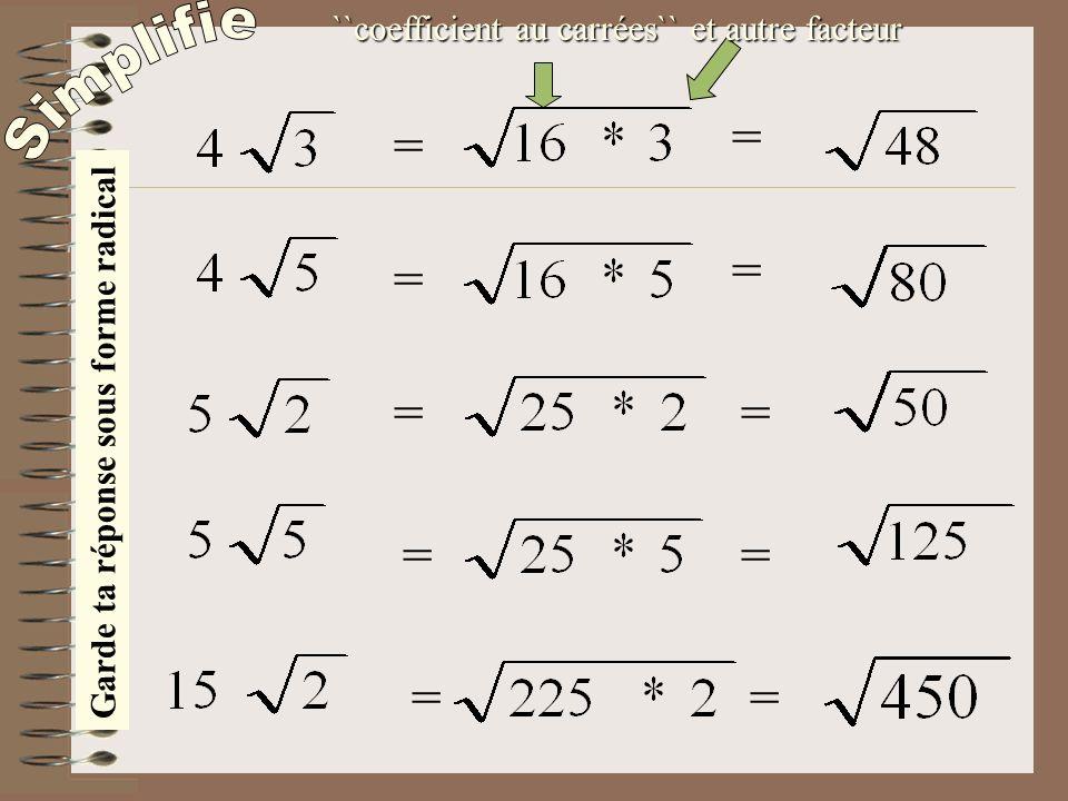``coefficient au carrées`` et autre facteur