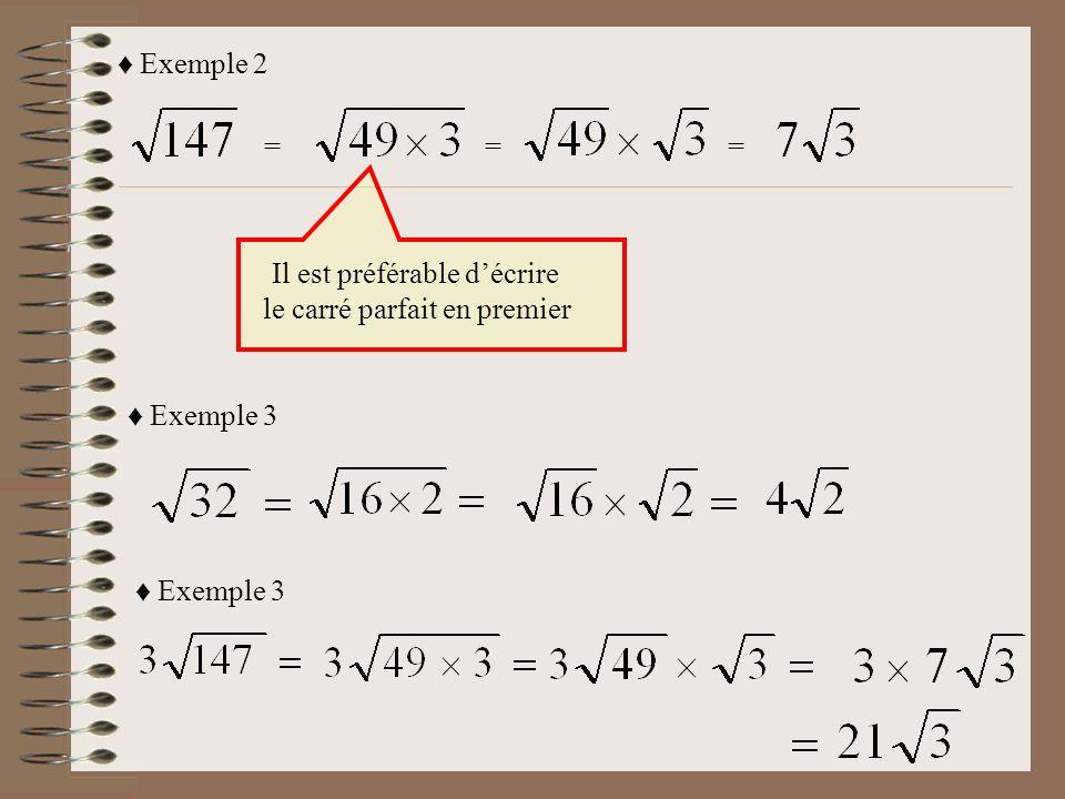 Il est préférable d'écrire le carré parfait en premier