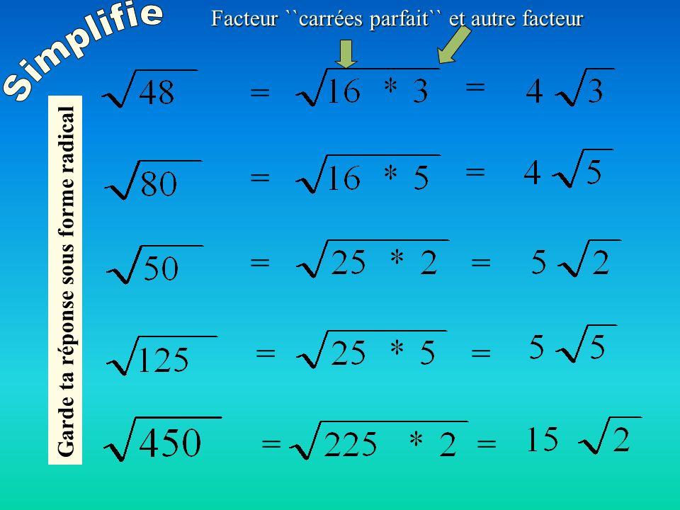 Facteur ``carrées parfait`` et autre facteur