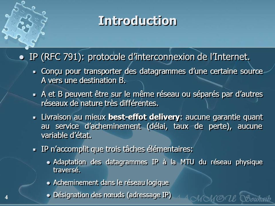 Introduction IP (RFC 791): protocole d'interconnexion de l'Internet.