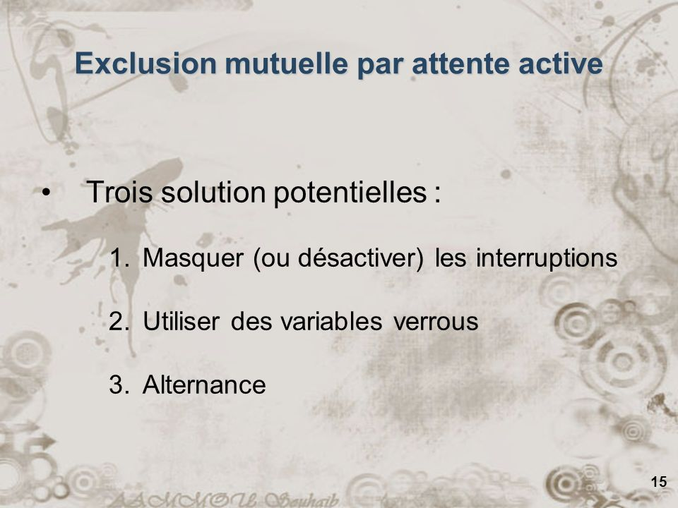 Exclusion mutuelle par attente active