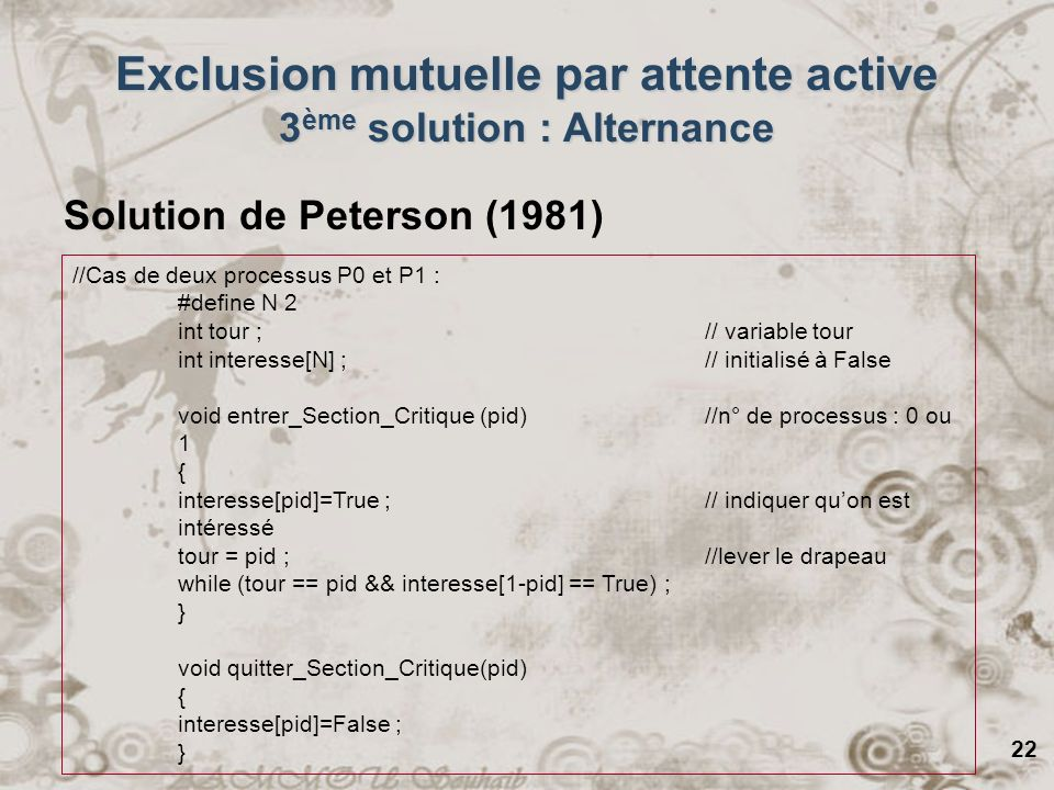 Exclusion mutuelle par attente active 3ème solution : Alternance