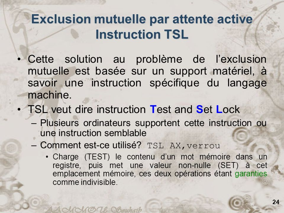 Exclusion mutuelle par attente active Instruction TSL
