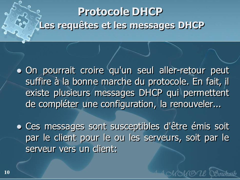 Protocole DHCP Les requêtes et les messages DHCP